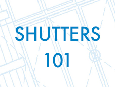 HomeGard Shutters 101